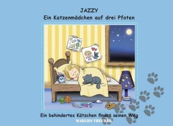 Jazzy - ein Katzenmädchen auf drei Pfoten