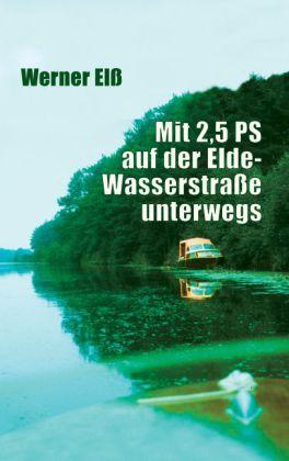 Mit 2,5 PS auf der Elde-Wasserstraße unterwegs