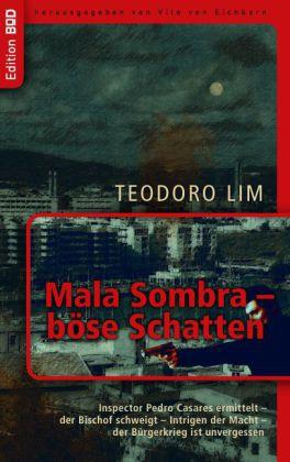 Mala Sombra - böse Schatten