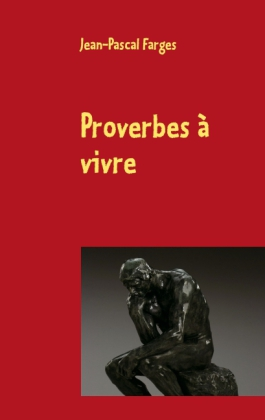 Proverbes à vivre