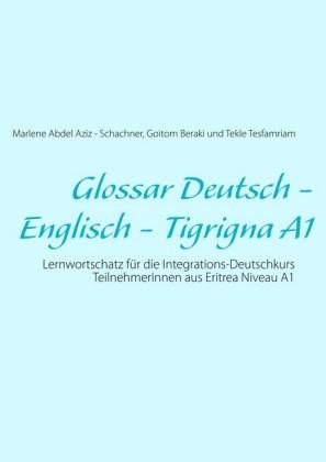 Glossar Deutsch - Englisch - Tigrigna A1