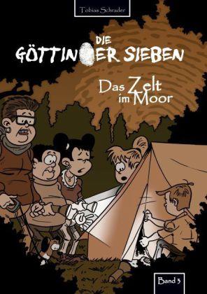 Die Göttinger Sieben - Das Zelt im Moor
