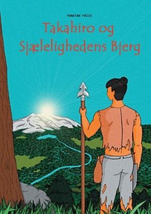 Takahiro og Sjælelighedens Bjerg