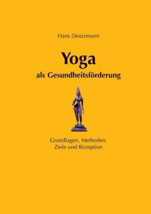 Yoga als Gesundheitsförderung