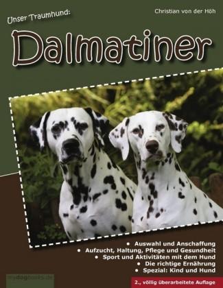 Unser Traumhund: Dalmatiner
