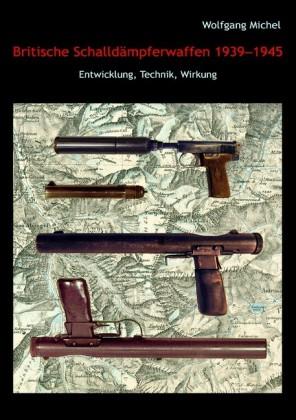 Britische Schalldämpferwaffen 1939-1945