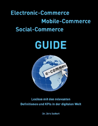 Electronic-Commerce - Mobile-Commerce - Social-Commerce Guide