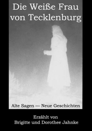 Die Weiße Frau von Tecklenburg