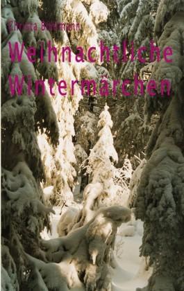 Weihnachtliche Wintermärchen