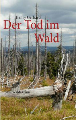 Der Tod im Wald