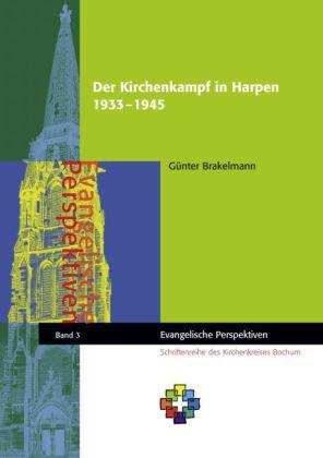 Der Kirchenkampf in Harpen 1933 - 1945