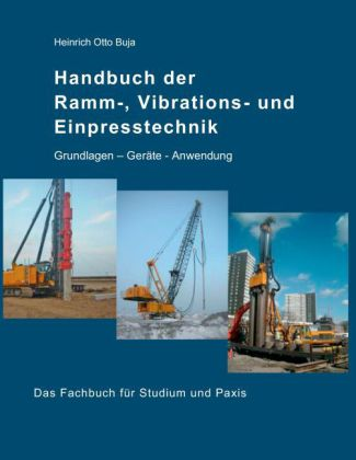 Handbuch der Ramm-, Vibrations- und Einpresstechnik