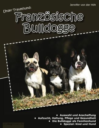 Unser Traumhund: Französische Bulldogge