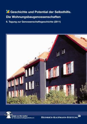 Geschichte und Potenzial der Selbsthilfe: Die Wohnungsbaugenossenschaften