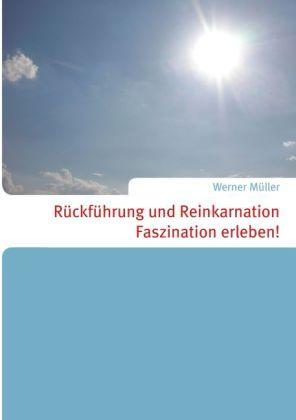 Rückführung und Reinkarnation