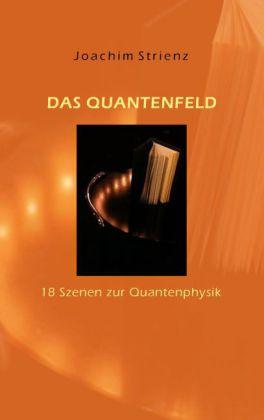 Das Quantenfeld