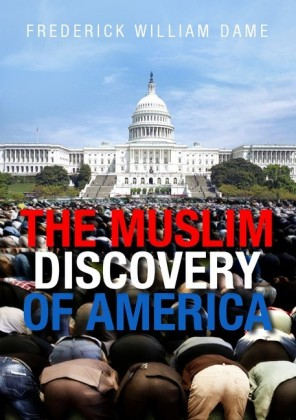THE MUSLIM DISCOVERY OF AMERICA