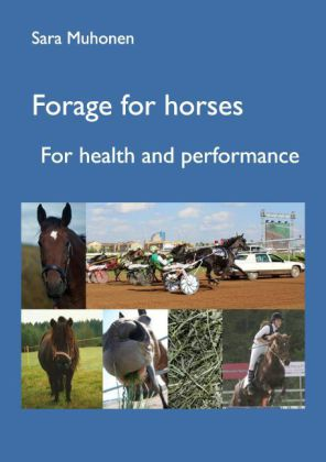 Forage for horses