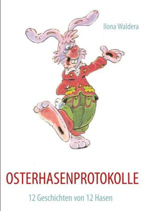 OSTERHASENPROTOKOLLE