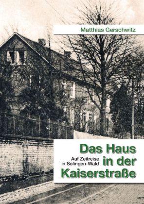 Das Haus in der Kaiserstraße