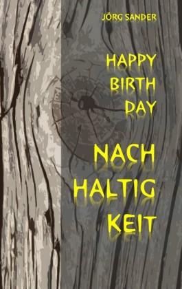 Happy Birthday Nachhaltigkeit