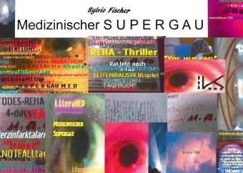 Medizinischer Supergau & Literatur