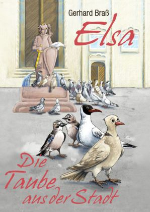 ELSA- die Taube aus der Stadt