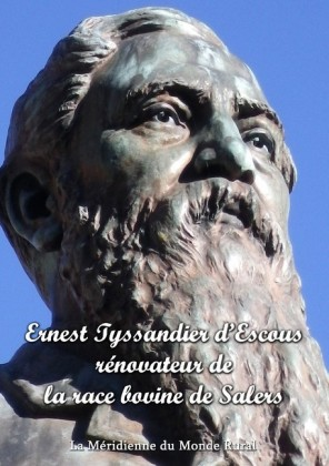 Ernest Tyssandier d'Escous, rénovateur de la race bovine de Salers