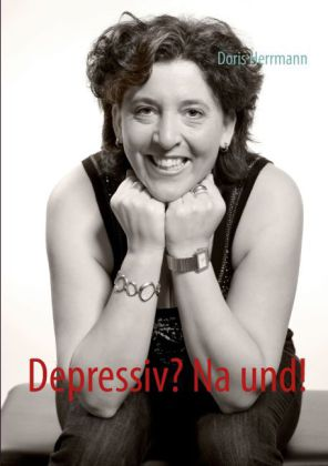 Depressiv? Na und!