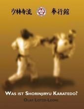 Was ist Shorinjiryu Karatedo?