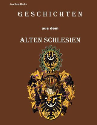 Geschichten aus dem Alten Schlesien