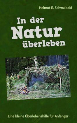 In der Natur überleben