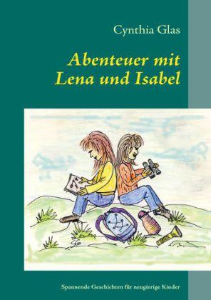 Abenteuer mit Lena und Isabel