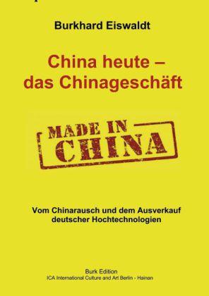 China heute - das Chinageschäft.