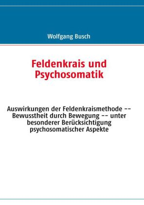 Feldenkrais und Psychosomatik