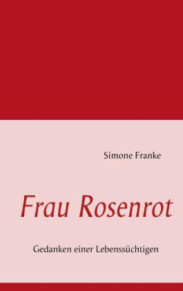 Frau Rosenrot