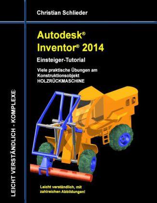 Autodesk Inventor 2014 - Einsteiger-Tutorial