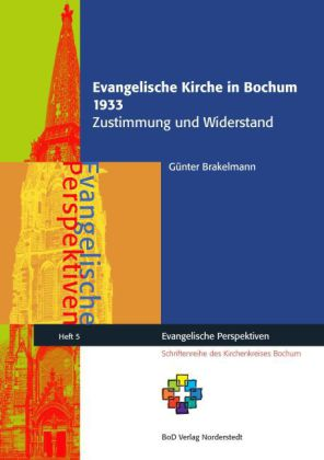 Evangelische Kirche in Bochum 1933