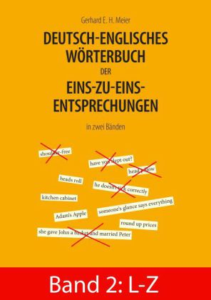 Deutsch-englisches Wörterbuch der Eins-zu-eins-Entsprechungen in zwei Bänden