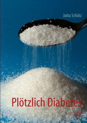 Plötzlich Diabetes