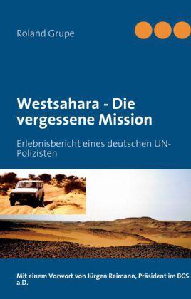 Westsahara - Die vergessene Mission