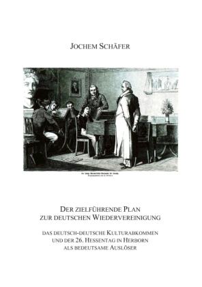 Der zielführende Plan zur deutschen Wiedervereinigung