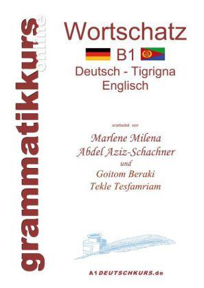Wörterbuch B1 Deutsch - Tigrigna - Englisch Niveau B1
