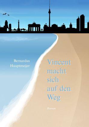 Vincent macht sich auf den Weg