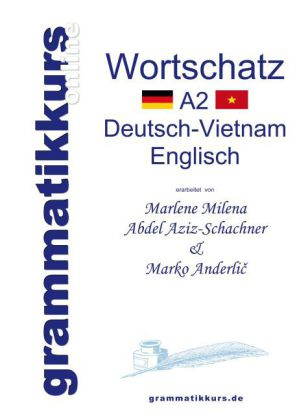 Wörterbuch Deutsch-Vietnamesisch-Englisch Niveau A2