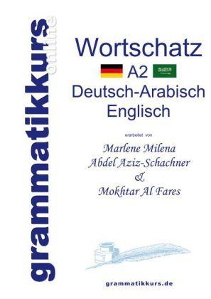 Wörterbuch A2 Deutsch-Arabisch-Englisch