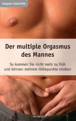 Der multiple Orgasmus des Mannes