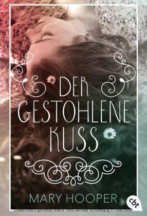 Der gestohlene Kuss
