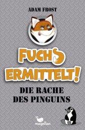 Fuchs ermittelt! - Die Rache des Pinguins Cover