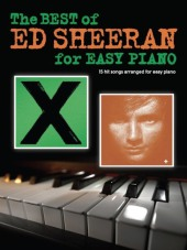 The Best Of Ed Sheeran For Easy Piano Cover